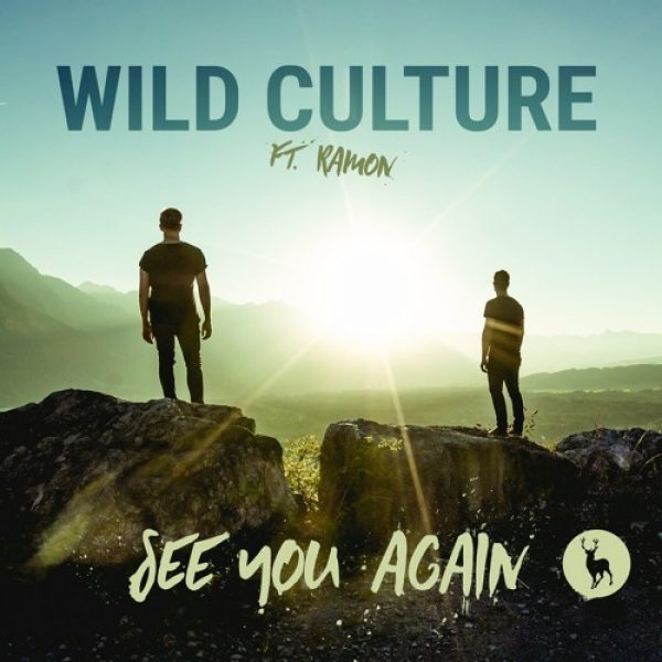 Wild Culture – See You Again (feat. Ramon)