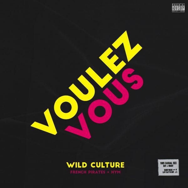 Wild Culture – Voulez Vous